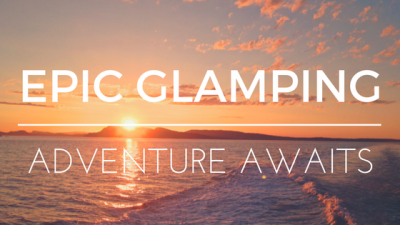 LEANTO Epic Orcas Island Glamping Adventure