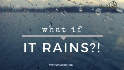 What if it rains while glamping with LEANTO on Orcas Island